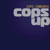 Lyfe Jennings - Cops Up
