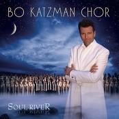 Bo Katzman Chor - Soul River