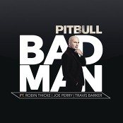 Pitbull feat. Robin Thicke, Joe Perry & Travis Barker - Bad Man