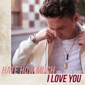 Conor Maynard - Hate How Much I Love You (Joel Corry Remix)