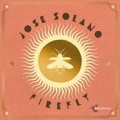Jose Solano - Firefly