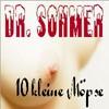 Dr. Sohmer - 10 kleine Möpse
