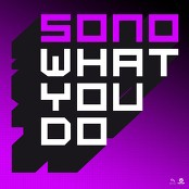 Sono - What You Do