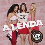 BFF Girls - A Lenda