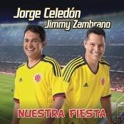 Jorge Celedon & Jimmy Zambrano - Nuestra Fiesta (Coro)