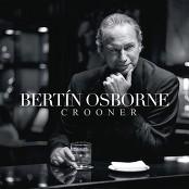 Bertín Osborne - La Noche Más Hermosa