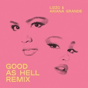 Lizzo - Good as Hell (feat. Ariana Grande) (Remix)