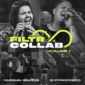 Yasmin Santos - Filtr Collab - Yasmin Santos e Di Propsito - Saudade Nvel Hard bestellen!