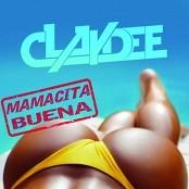Claydee - Mamacita Buena bestellen!