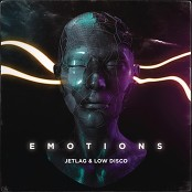 Jetlag Music, Low Disco - Emotions