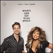Kygo, Tina Turner - What's Love Got to Do with It bestellen!