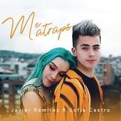 Javier Ramirez & Sofia Castro - Me Atrap