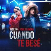 Becky G & Paulo Londra - Cuando Te Bes