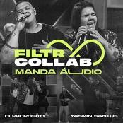 Di Propsito, Yasmin Santos - Filtr Collab - Di Propsito e Yasmin Santos - Manda udio bestellen!