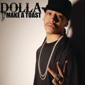 Dolla - Make a Toast