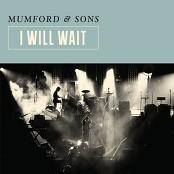 Mumford & Sons - I Will Wait