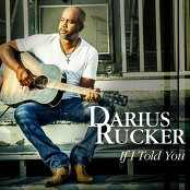 Darius Rucker - If I Told You (Chorus)
