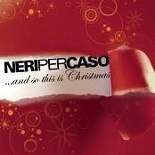 Neri Per Caso - We Wish You A Merry Christmas