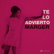 Marger - Te Lo Advierto