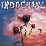 Indochine - 3e sexe