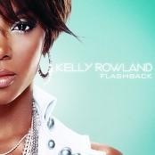 Kelly Rowland - Flashback