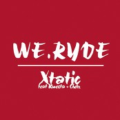 Xtatic feat. Kwesta & Chelz - We Ryde
