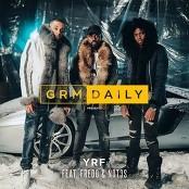 GRM Daily - YRF (feat. Fredo & Not3s)