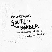 Ed Sheeran - South of the Border (feat. Camila Cabello & Cardi B) (Andy Jarvis Remix) bestellen!