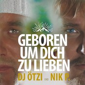 Dj Ötzi & Nik P. - Geboren um dich zu lieben bestellen!