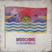 Indochine - La vie est belle