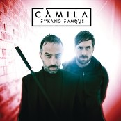 Camila - F**king Famous