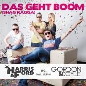 Harris & Ford vs. Gordon & Doyle feat. Lisah - Das geht Boom (Shag Ragga)