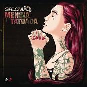 Salomão - Menina Tatuada bestellen!