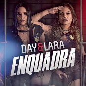 Day e Lara - Enquadra