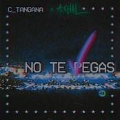 C. Tangana feat. A.CHAL - No Te Pegas