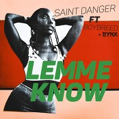 Saint Danger feat. Boybreed & Synx - Lemme Know