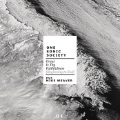 one sonic society feat. Mike Weaver - Great Is Thy Faithfulness (feat. Mike Weaver)