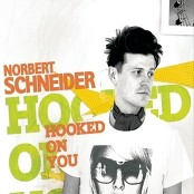 Norbert Schneider - Hooked On You