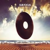 Sub Focus - Tidal Wave