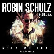 J.U.D.G.E. & Robin Schulz - Show Me Love (HUGEL Remix)