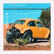 Calvin Harris feat. Future & Khalid - Rollin bestellen!