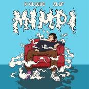 K-Clique - Mimpi (feat. Alif)