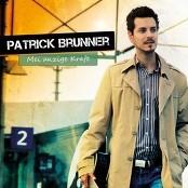 Patrick Brunner - Mei anzige Kraft