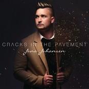 Jono Johansen - Cracks In The Pavement