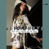 Alicia Keys - Like You'll Never See Me Again Remix (ft Ludacris)