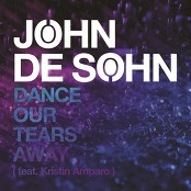 John De Sohn feat. Kristin Amparo - Dance Our Tears Away