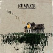 Tom Walker - Leave a Light On bestellen!
