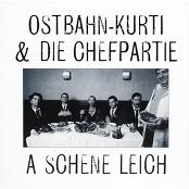 Kurti Ostbahn & Ostbahn-Kurti & Die Chefpartie - Neiche Schoin