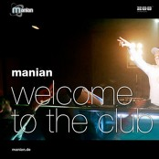 Manian - Welcome To The Club bestellen!