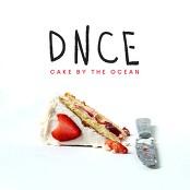 DNCE - Cake By The Ocean (Chorus)